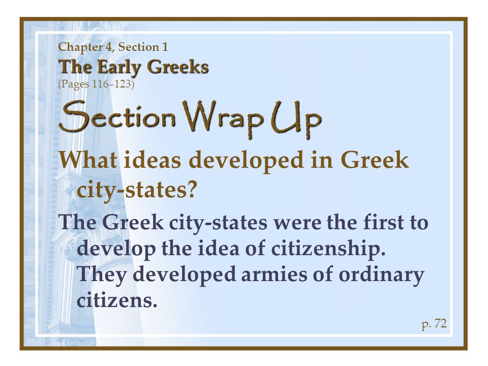 Chapter 4, Section 1 The Early Greeks (Pages 116–123)