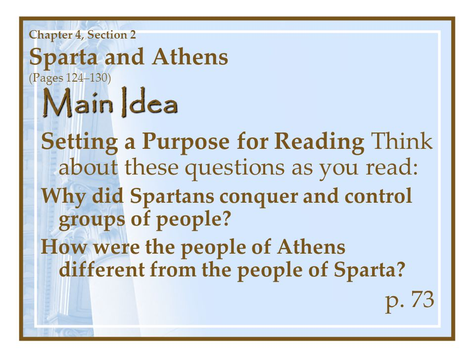 Chapter 4, Section 2 Sparta and Athens (Pages 124–130)
