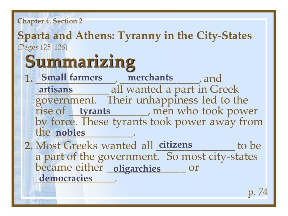 Chapter 4, Section 2 Sparta and Athens: Tyranny in the City-States (Pages 125–126)
