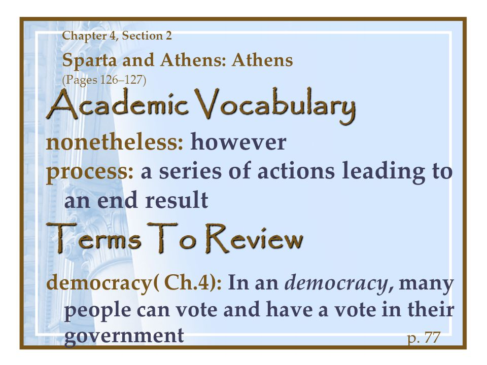 Chapter 4, Section 2 Sparta and Athens: Athens (Pages 126–127)