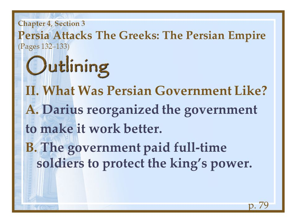 Outlining II. What Was Persian Government Like