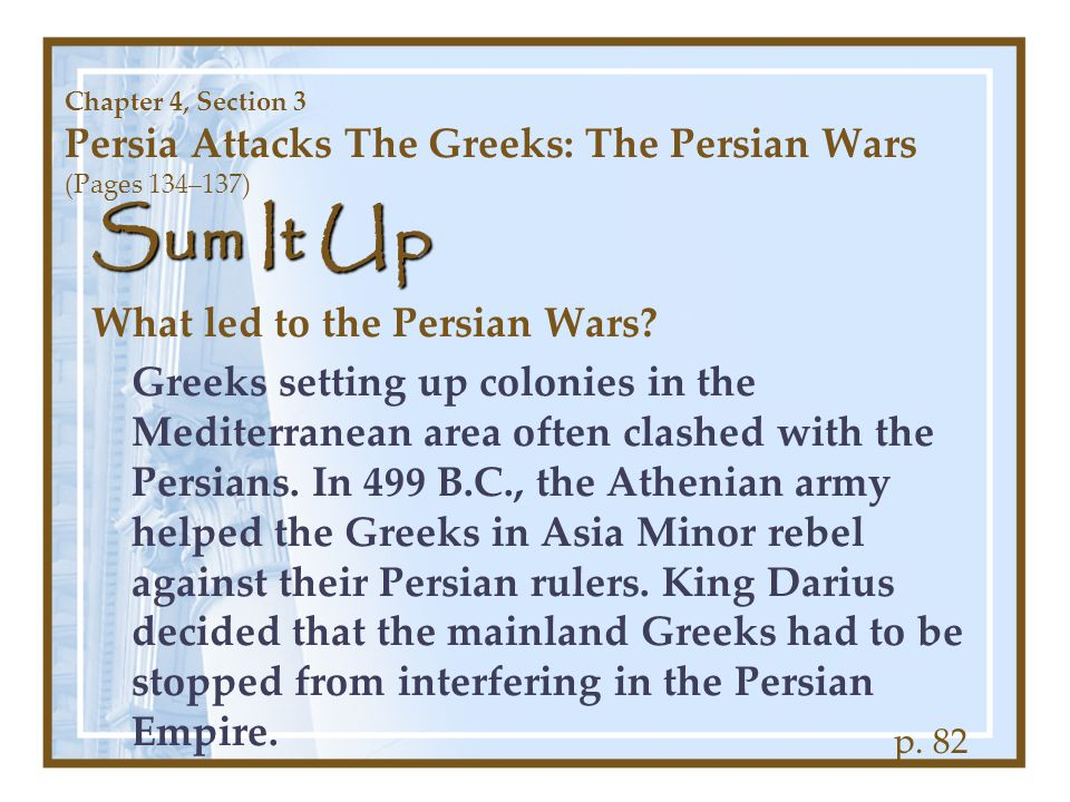 Sum It Up What led to the Persian Wars