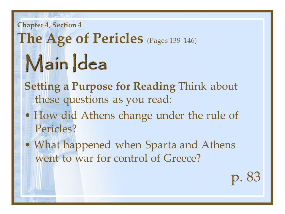 Chapter 4, Section 4 The Age of Pericles (Pages 138–146)
