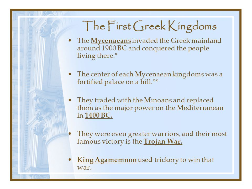 The First Greek Kingdoms