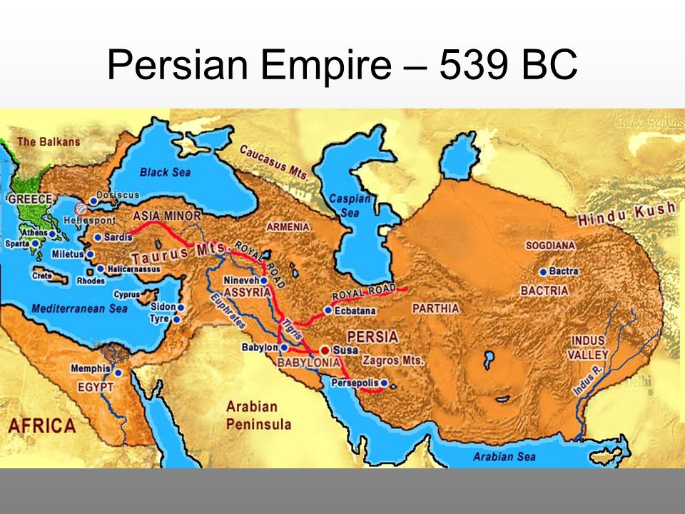 Persian Empire – 539 BC
