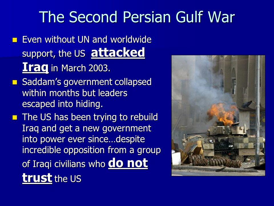 The Second Persian Gulf War