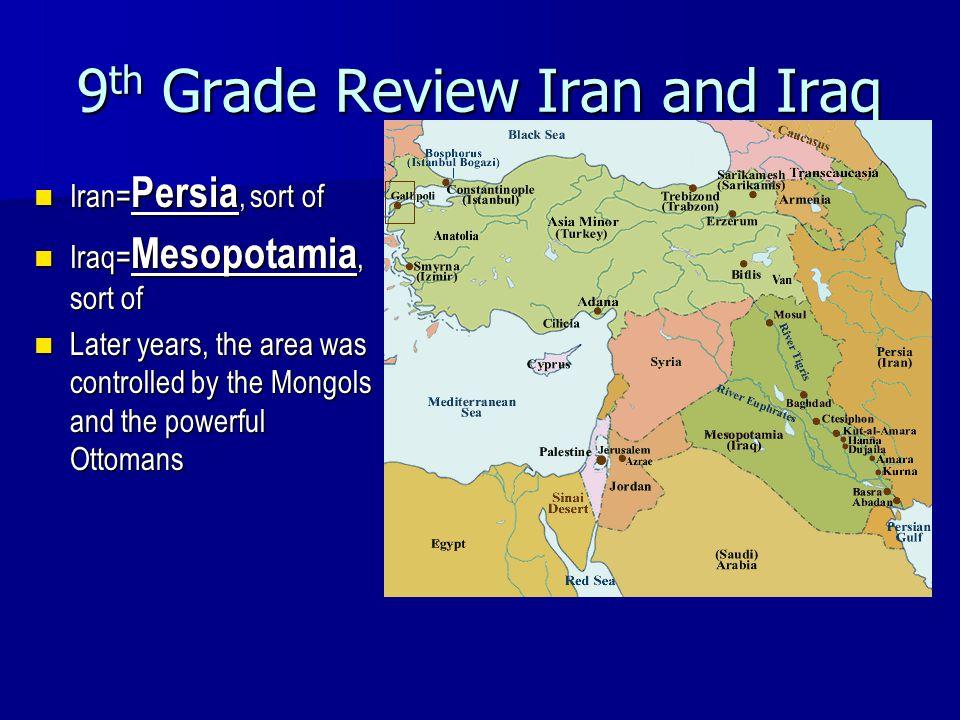 9th Grade Review Iran and Iraq