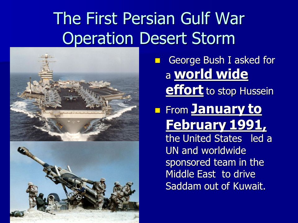 The First Persian Gulf War Operation Desert Storm