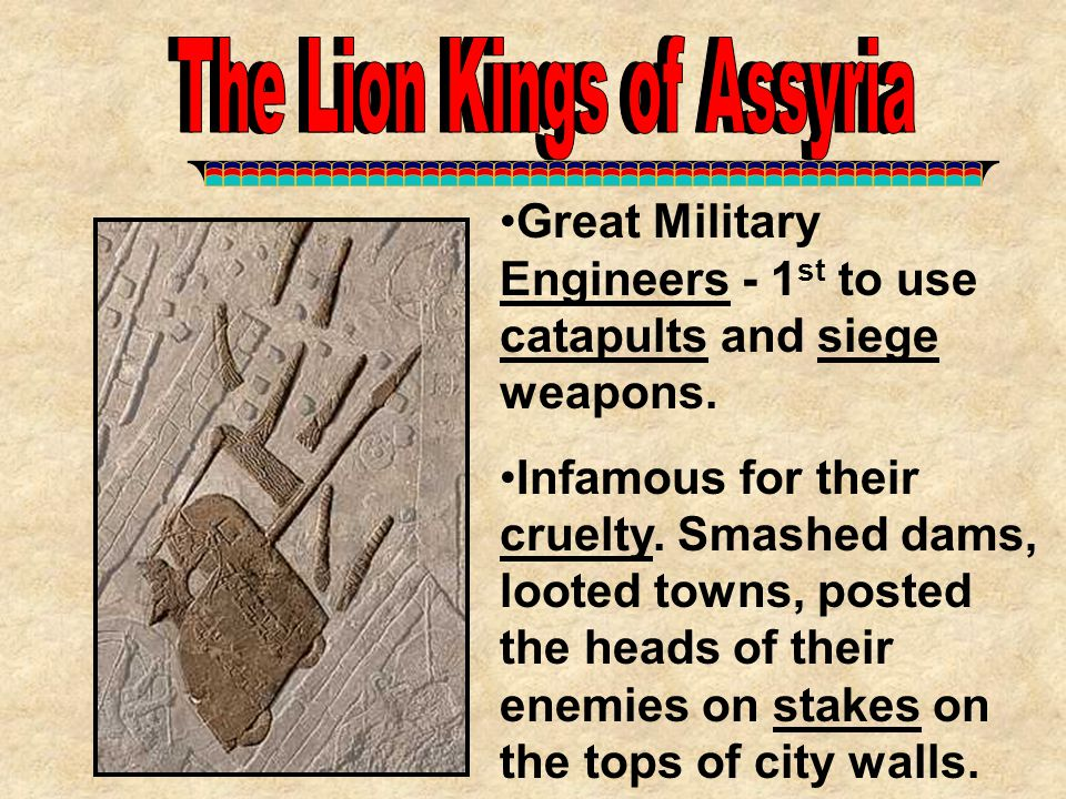 The Lion Kings of Assyria The Lion Kings of Assyria