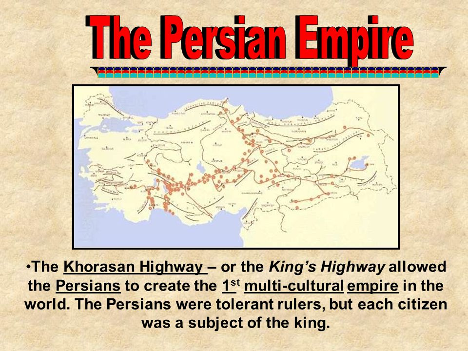 The Persian Empire The Persian Empire