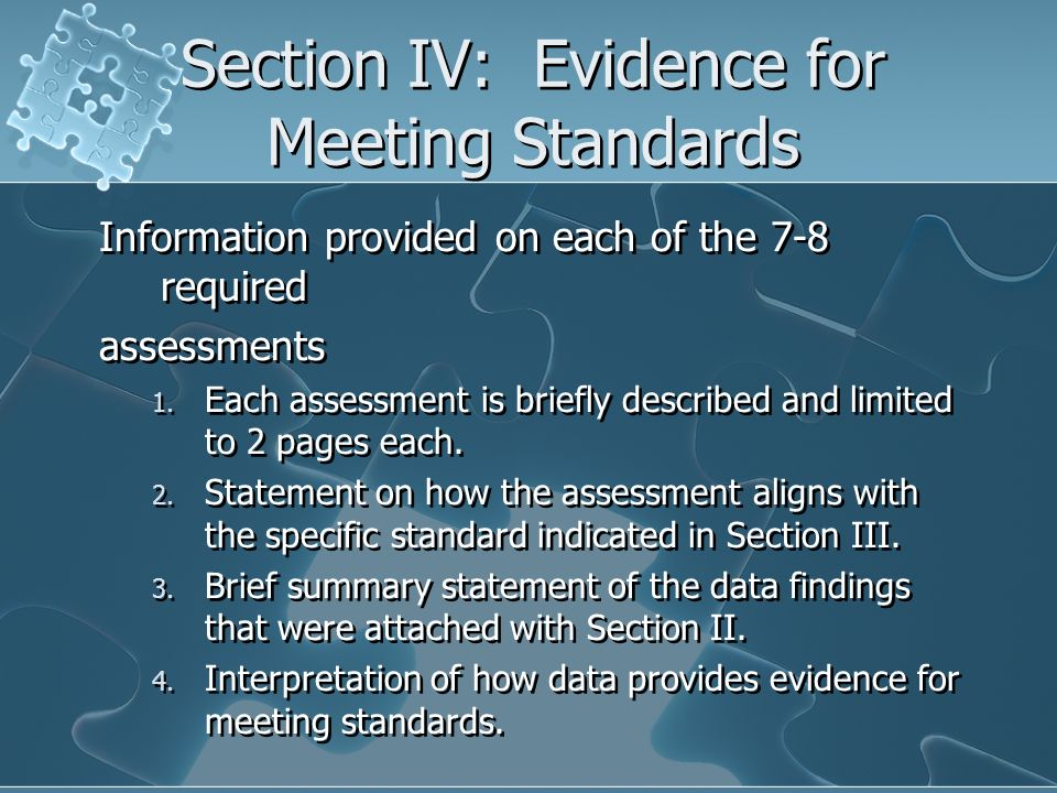 Section IV: Evidence for Meeting Standards