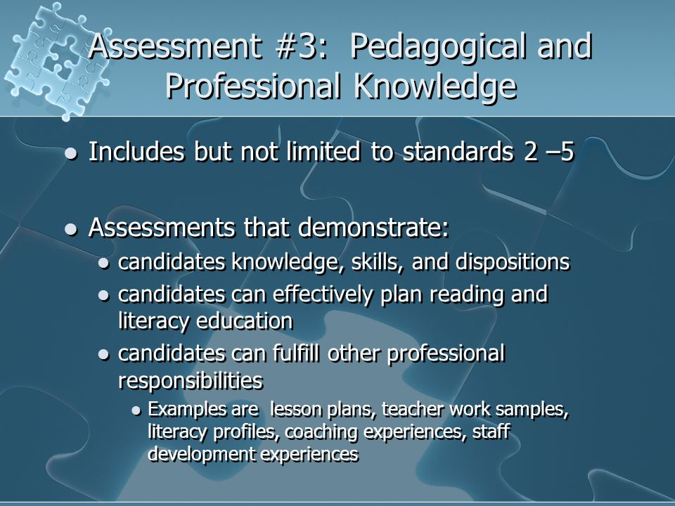 Assessment #3: Pedagogical and Professional Knowledge