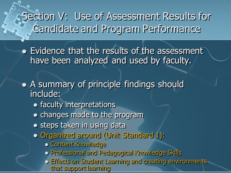 Section V: Use of Assessment Results for Candidate and Program Performance