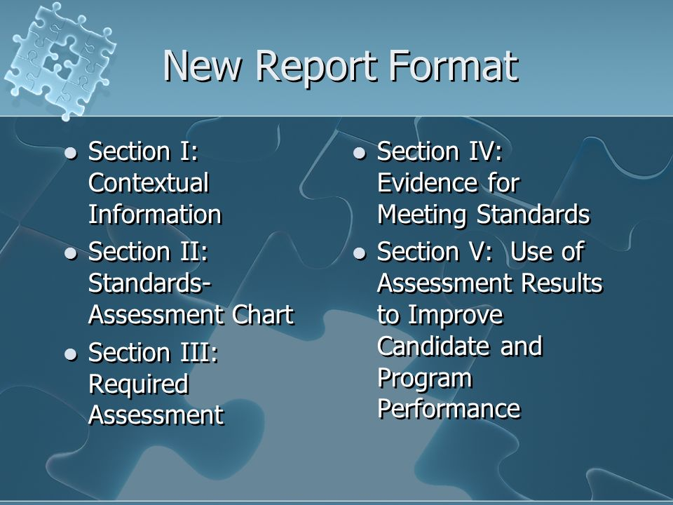 New Report Format Section I: Contextual Information