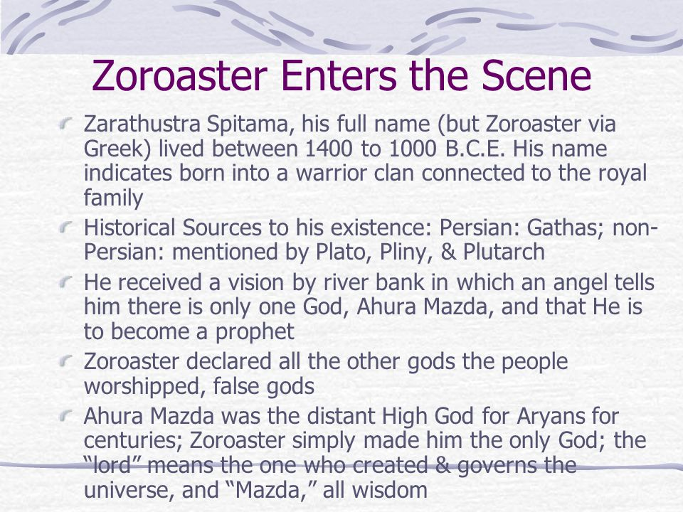 Zoroaster Enters the Scene