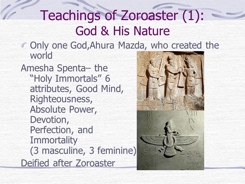 Teachings of Zoroaster (1): God & His Nature