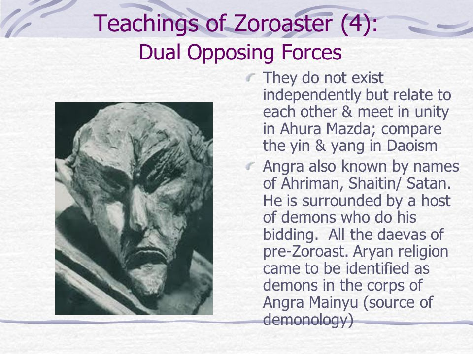 Teachings of Zoroaster (4): Dual Opposing Forces