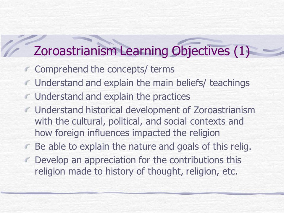 Zoroastrianism Learning Objectives (1)