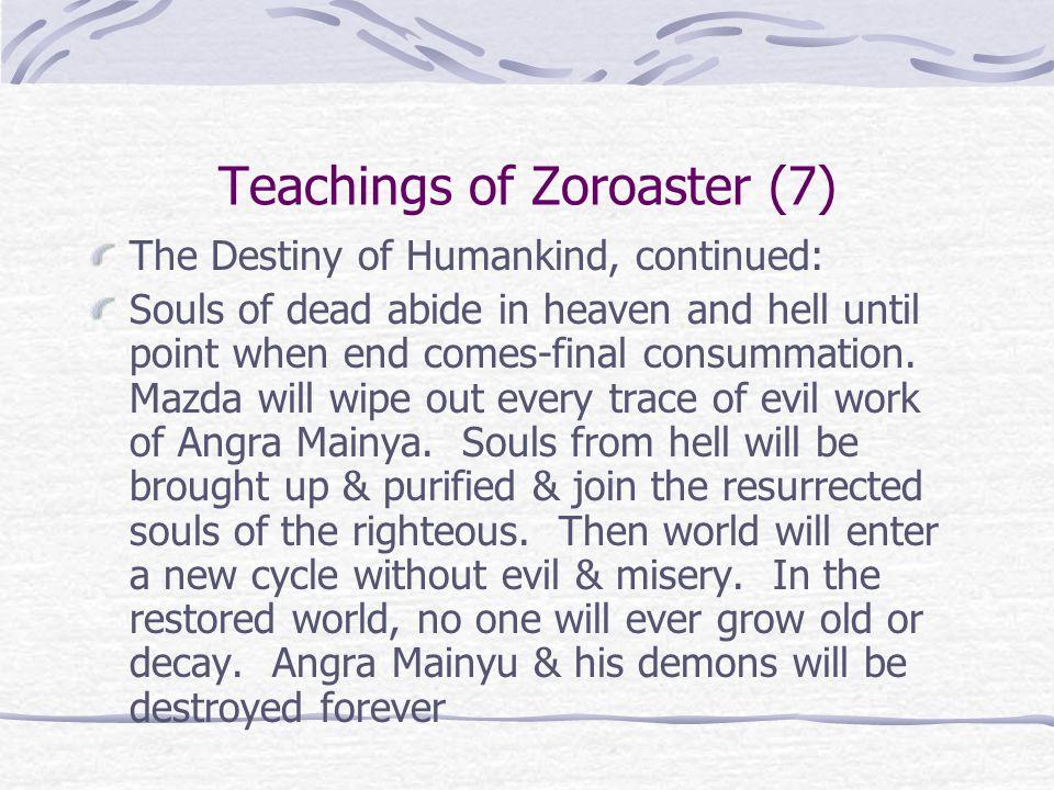 Teachings of Zoroaster (7)