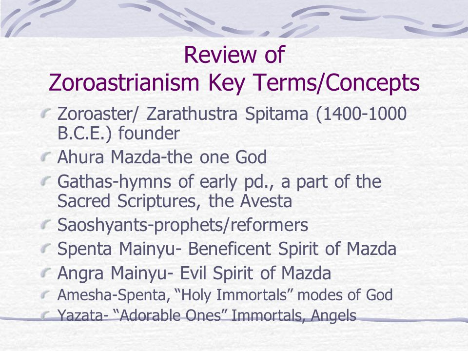 Review of Zoroastrianism Key Terms/Concepts