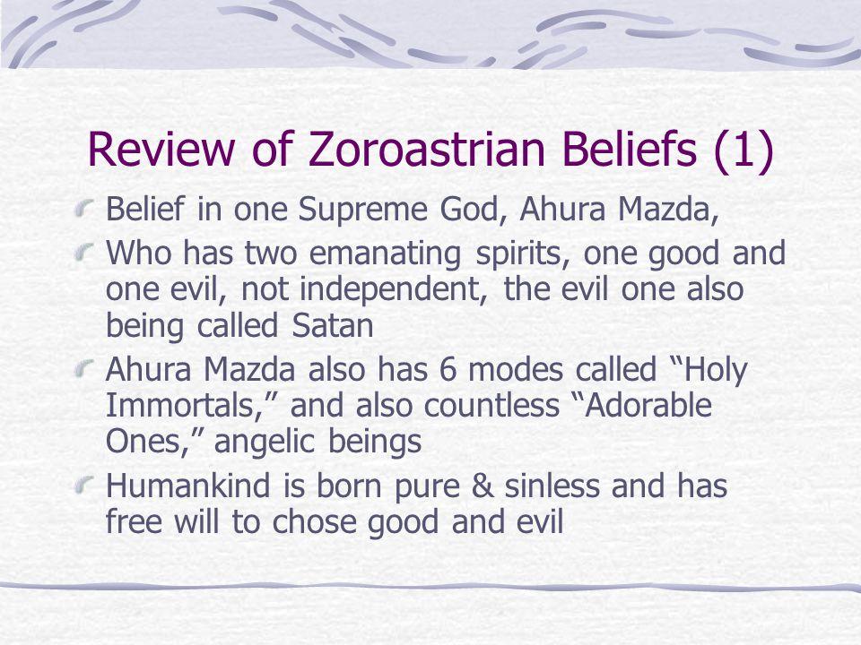 Review of Zoroastrian Beliefs (1)