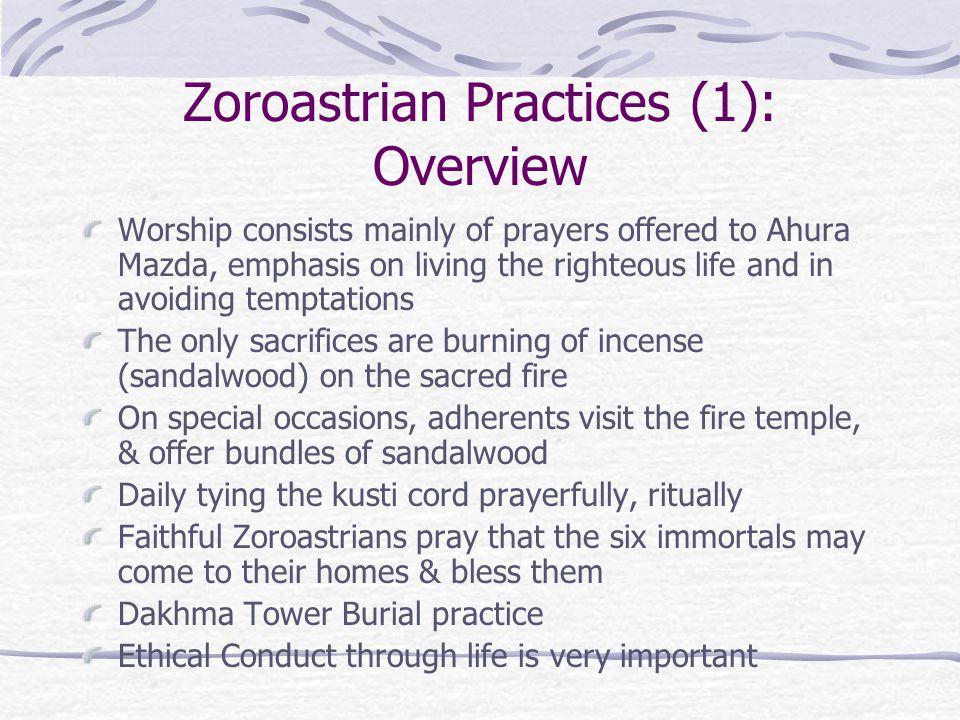 Zoroastrian Practices (1): Overview