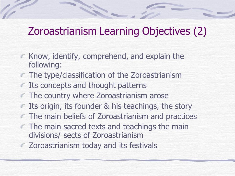Zoroastrianism Learning Objectives (2)