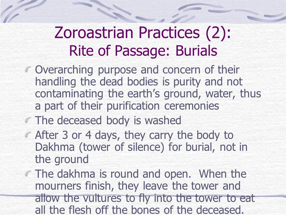 Zoroastrian Practices (2): Rite of Passage: Burials