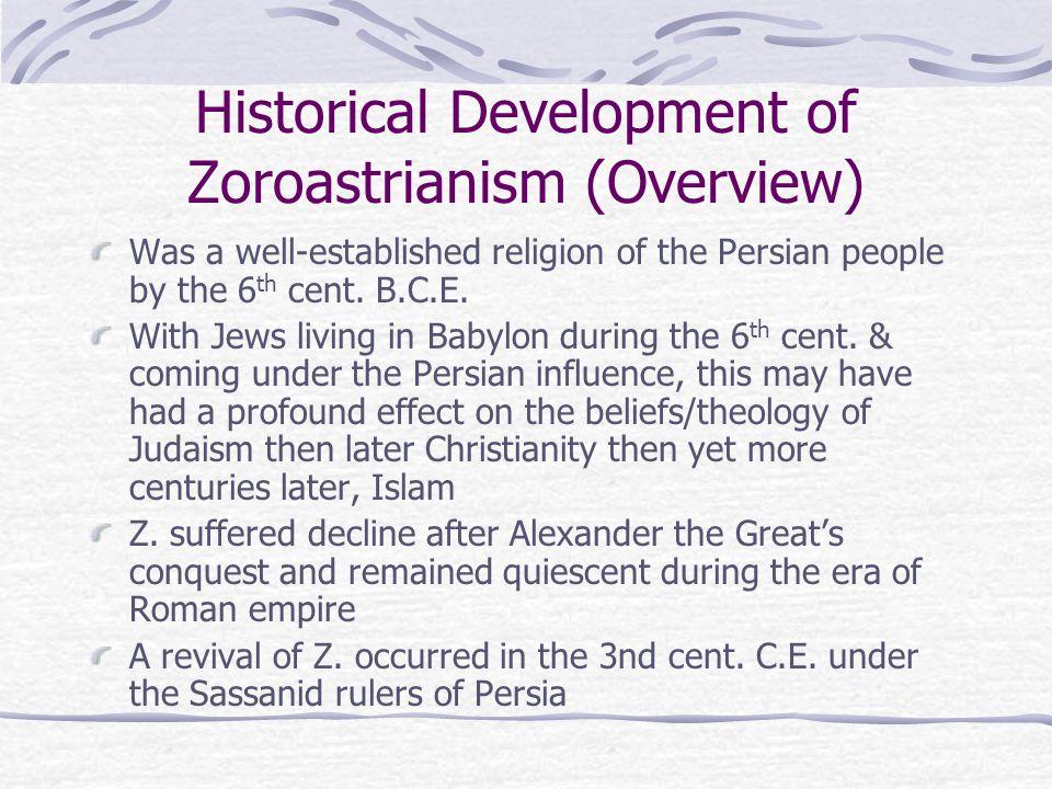 Historical Development of Zoroastrianism (Overview)