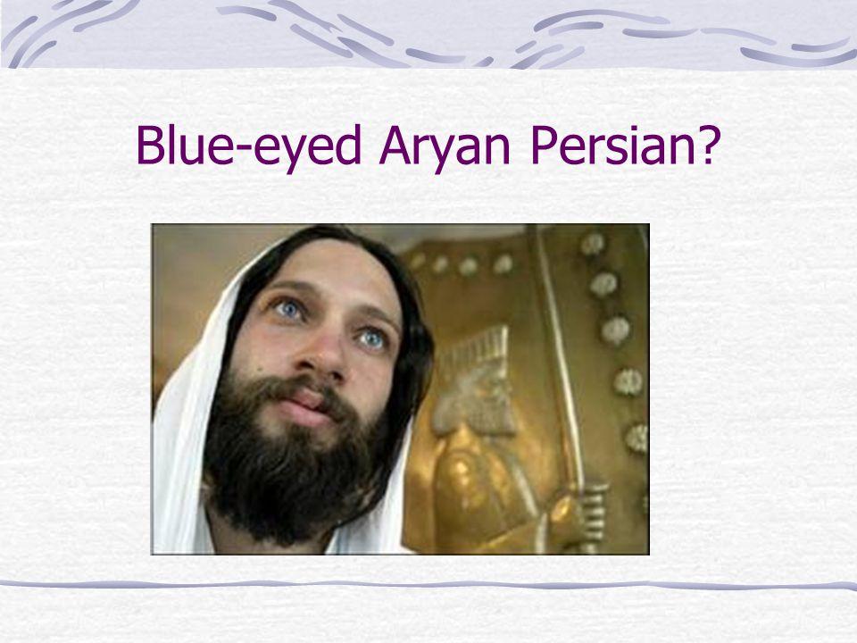 Blue-eyed Aryan Persian