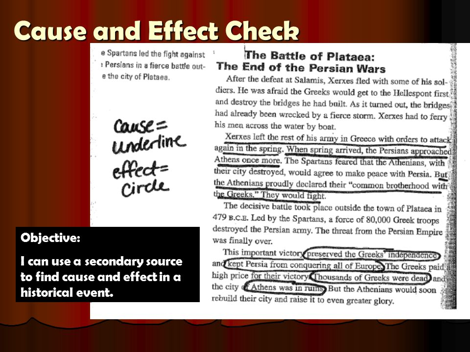 Cause and Effect Check Objective: