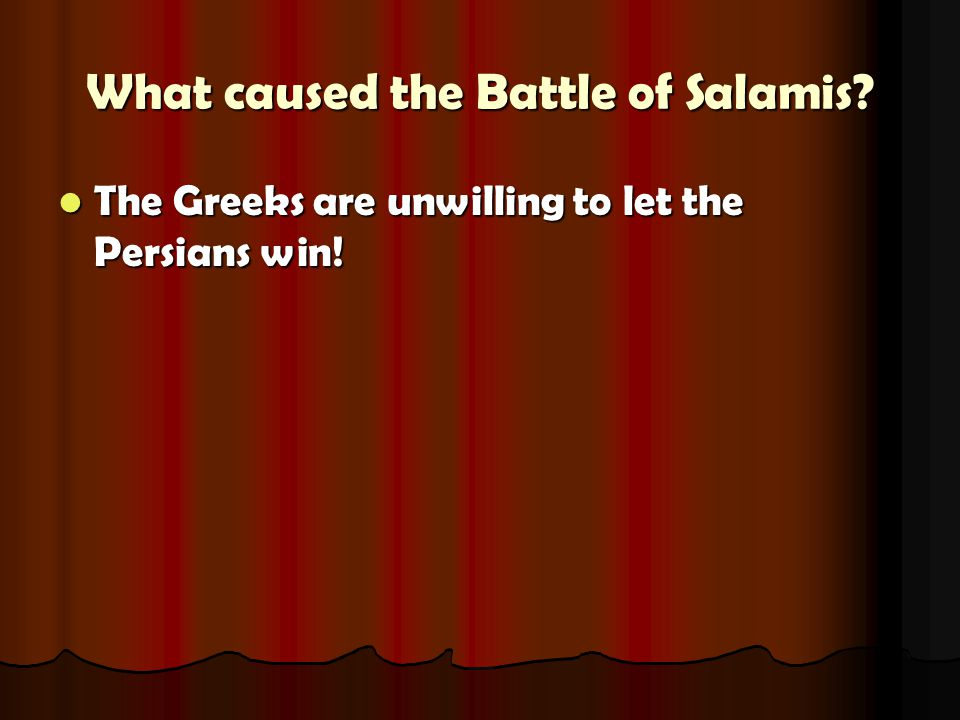 What caused the Battle of Salamis