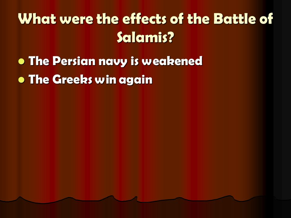 What were the effects of the Battle of Salamis