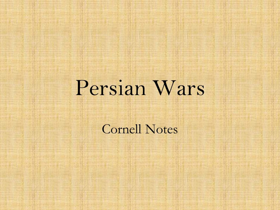 Persian Wars Cornell Notes