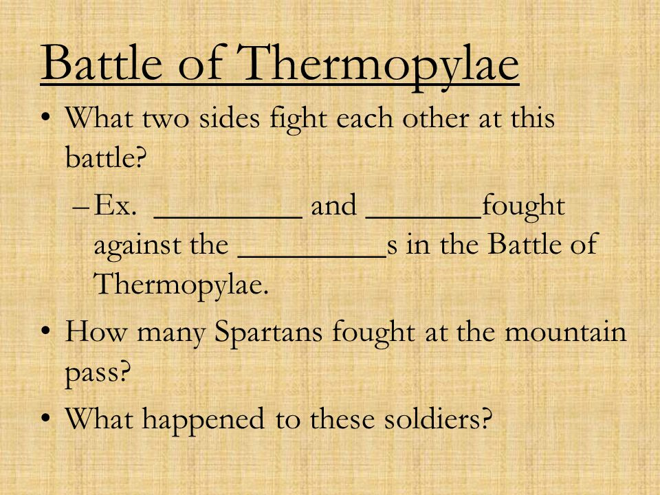 Battle of Thermopylae What two sides fight each other at this battle