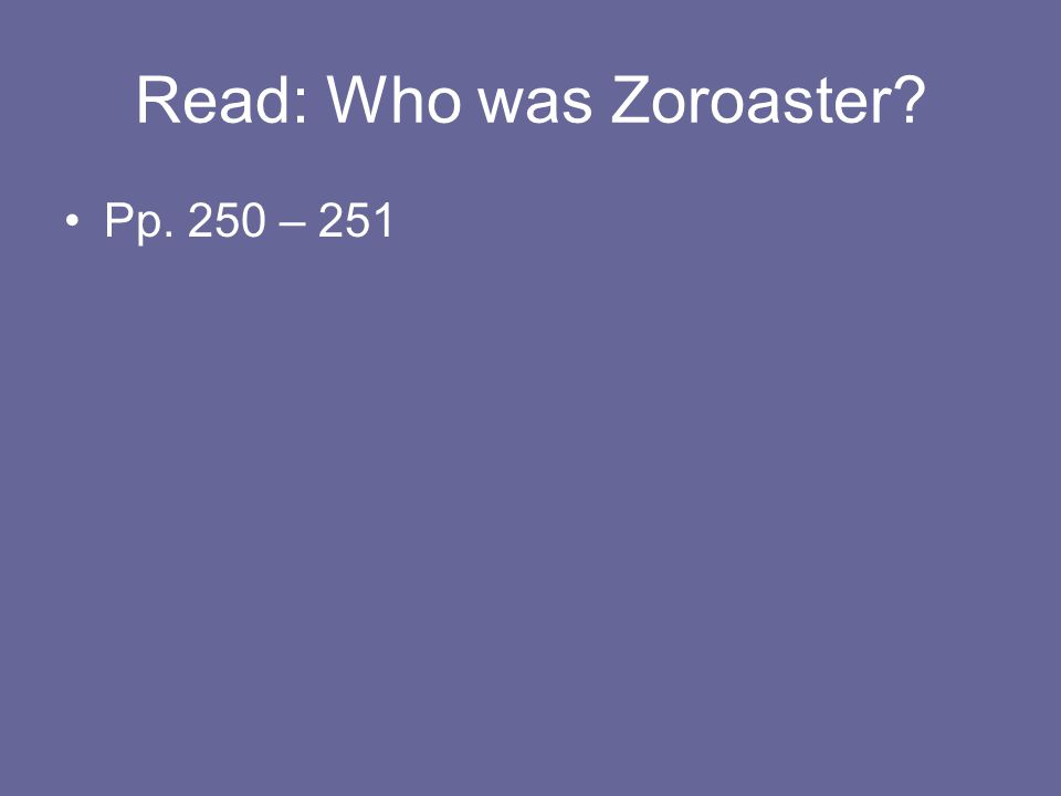 Read: Who was Zoroaster