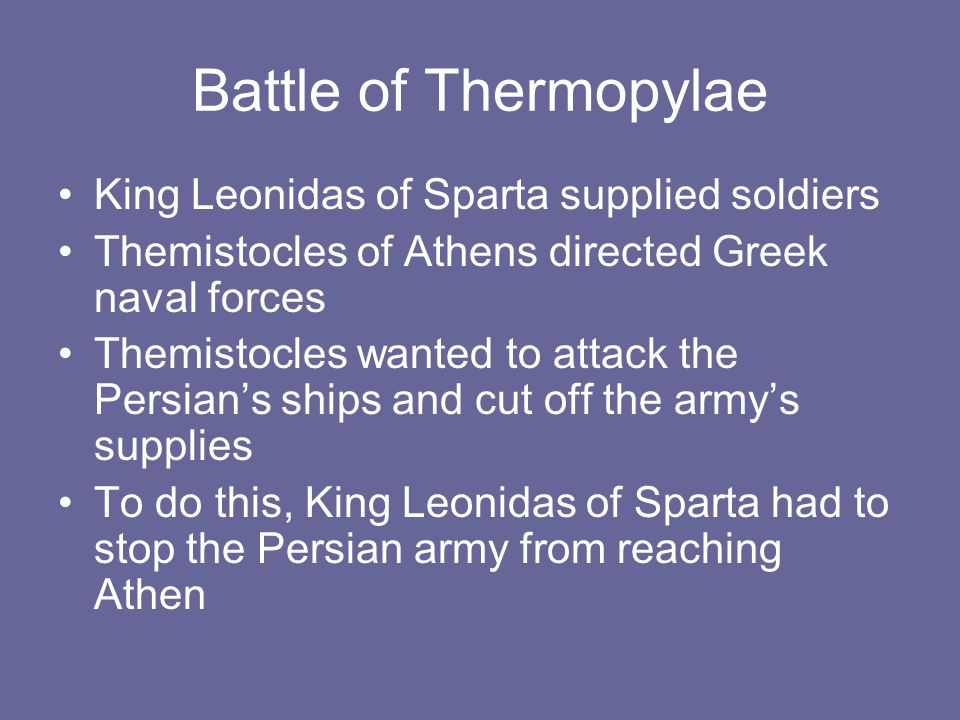 Battle of Thermopylae King Leonidas of Sparta supplied soldiers