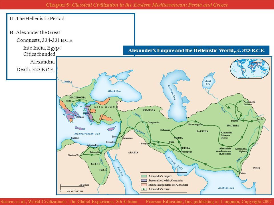 Alexander's Empire and the Hellenistic World,, c. 323 B.C.E.