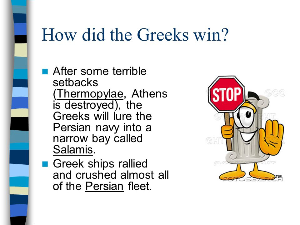 How did the Greeks win