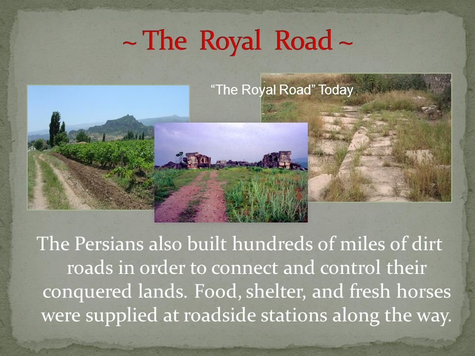 ~ The Royal Road ~ The Royal Road Today.