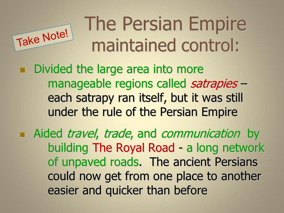 The Persian Empire maintained control: