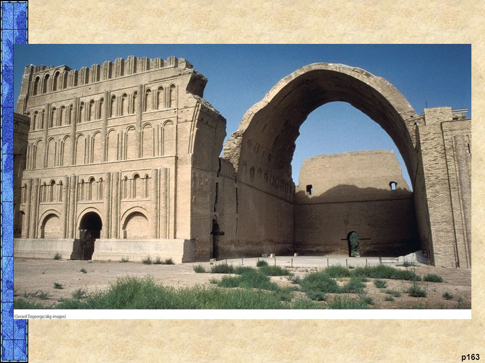 The Sasanian Palace, Ctesiphon, Iran The ruins of the Sasanian palace at Ctesiphon demonstrate the ingenuity and great skill of the brickmasons, who came from all over the empire and were resettled there by the emperors. The vaulted arch stands 118 feet (36 m) high, making it one of the world痴 largest brick arches. Its open doorways and fine brickwork inspired Islamic architects, who incorporated these same features into early mosques.