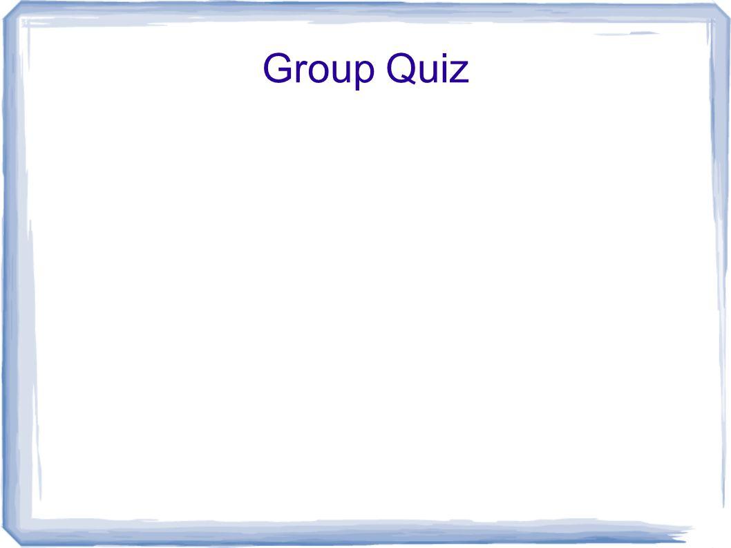 Group Quiz
