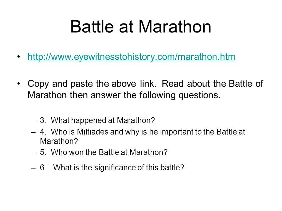 Battle at Marathon http://www.eyewitnesstohistory.com/marathon.htm
