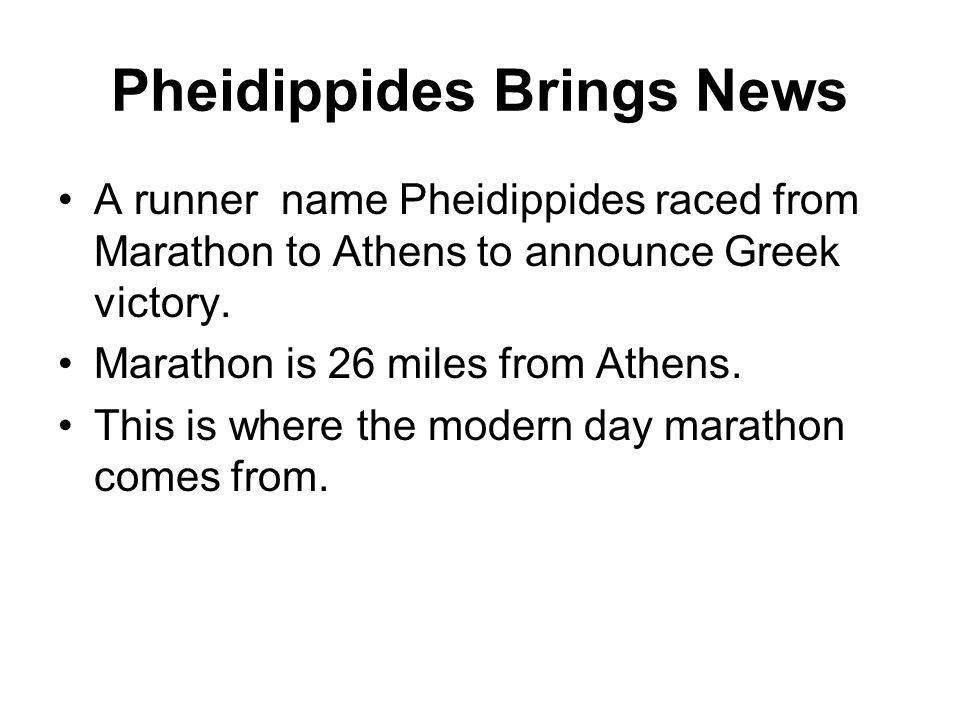 Pheidippides Brings News
