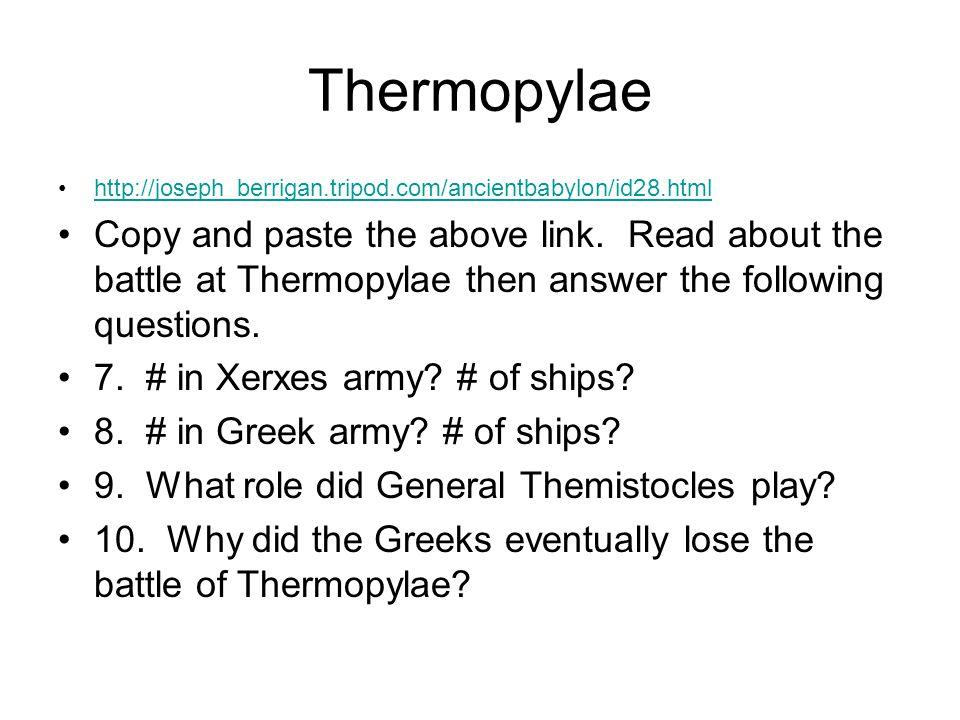Thermopylae http://joseph_berrigan.tripod.com/ancientbabylon/id28.html.