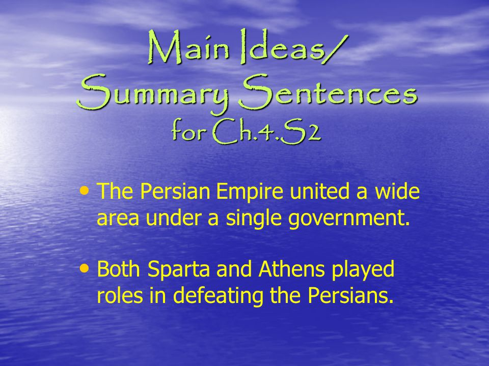 Main Ideas/ Summary Sentences for Ch.4.S2