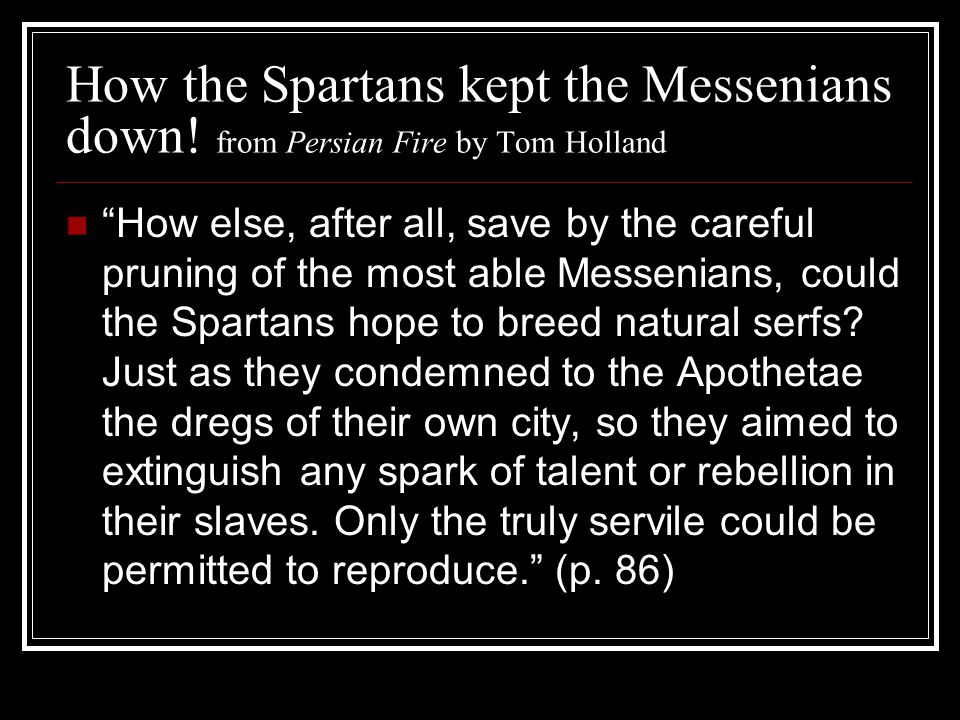 How the Spartans kept the Messenians down