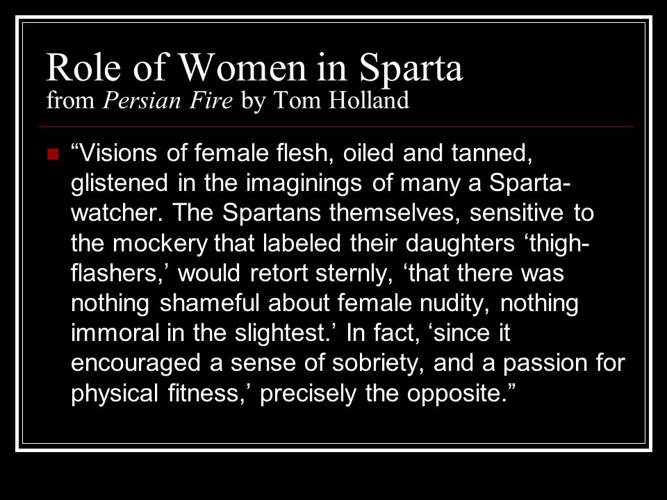 Role of Women in Sparta from Persian Fire by Tom Holland