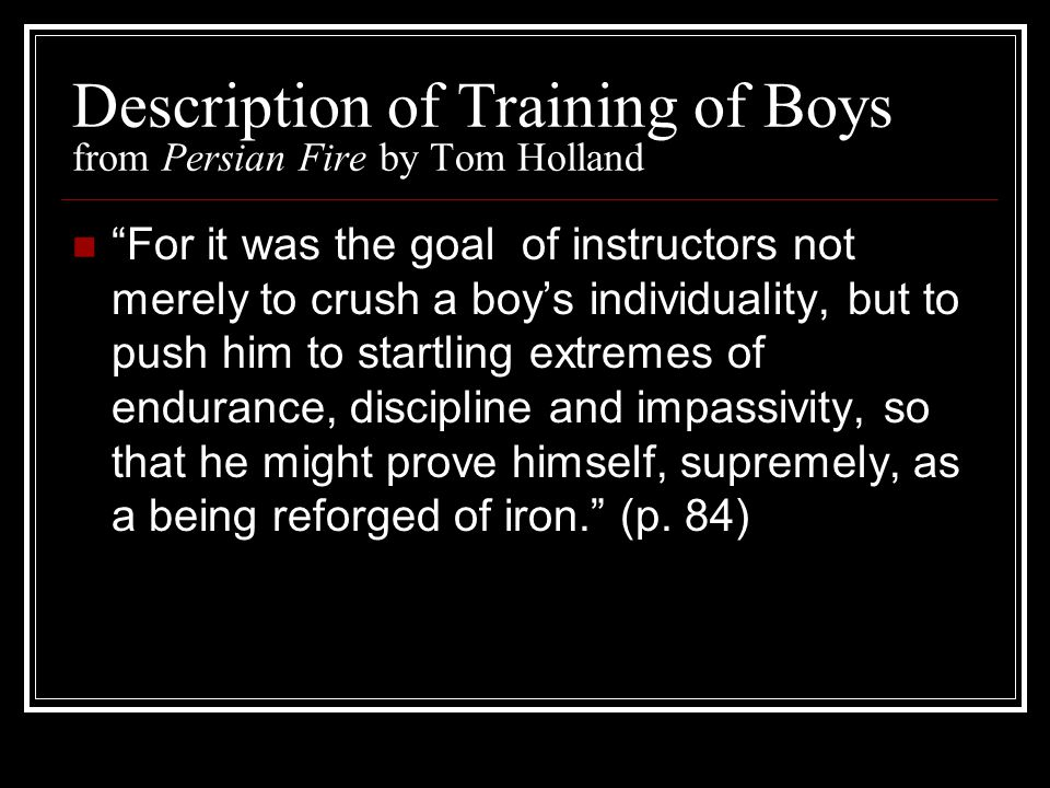 Description of Training of Boys from Persian Fire by Tom Holland